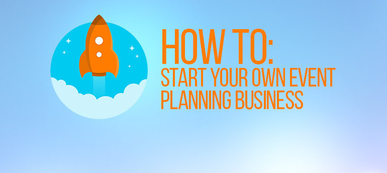 Start-Your-Own-Event-Planning-Business